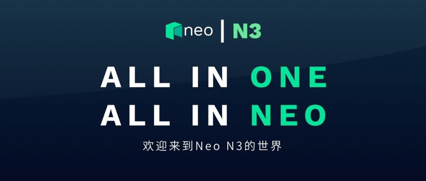 All in One,All in Neo  欢迎来到Neo N3的世界