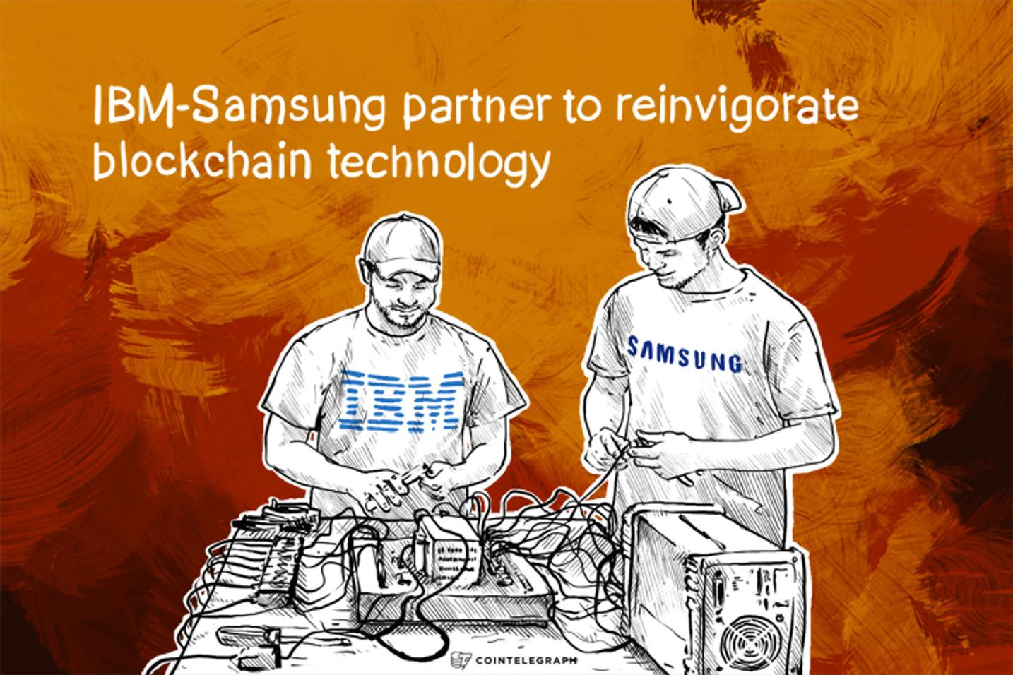 IBM-Samsung partner to reinvigorate blockchain technology