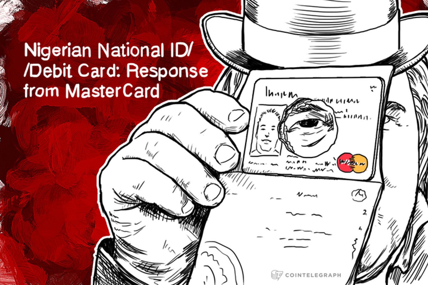 Nigerian National ID/Debit Card: Response from MasterCard