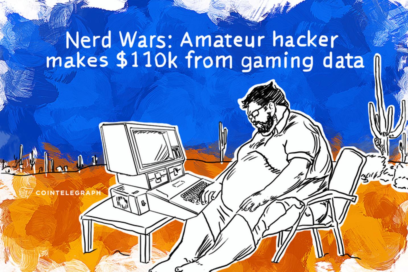 Nerd Wars: Amateur hacker makes $110k from gaming data