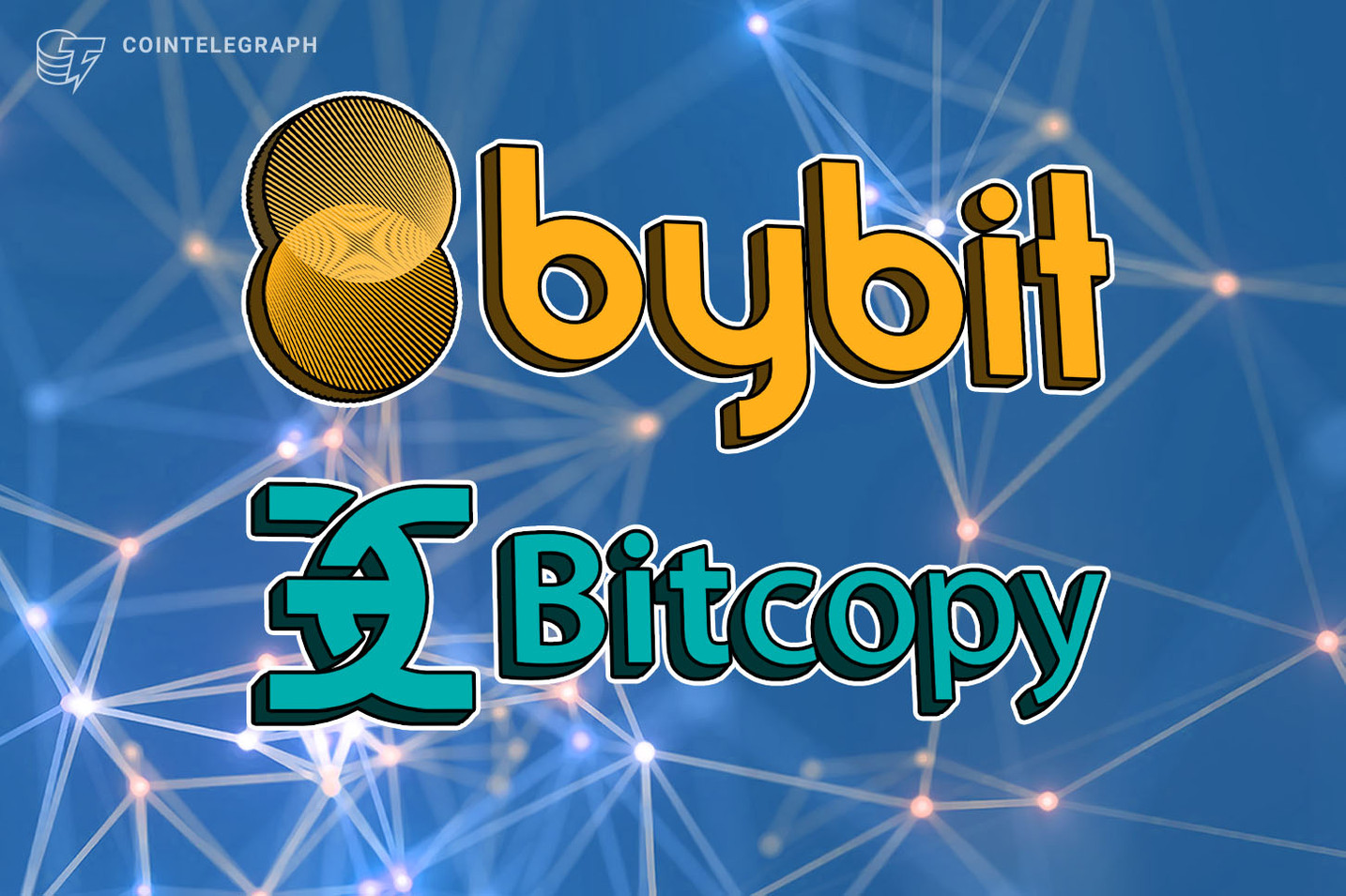 Bybit enters capital alliance with social copy trading service BitCopy