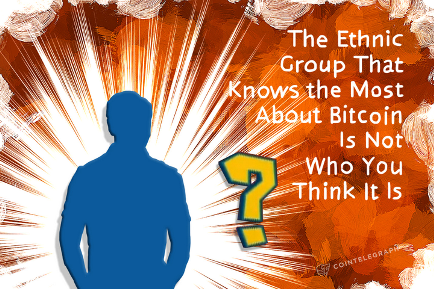 The Ethnic Group That Knows the Most About Bitcoin Is Not Who You Think It Is