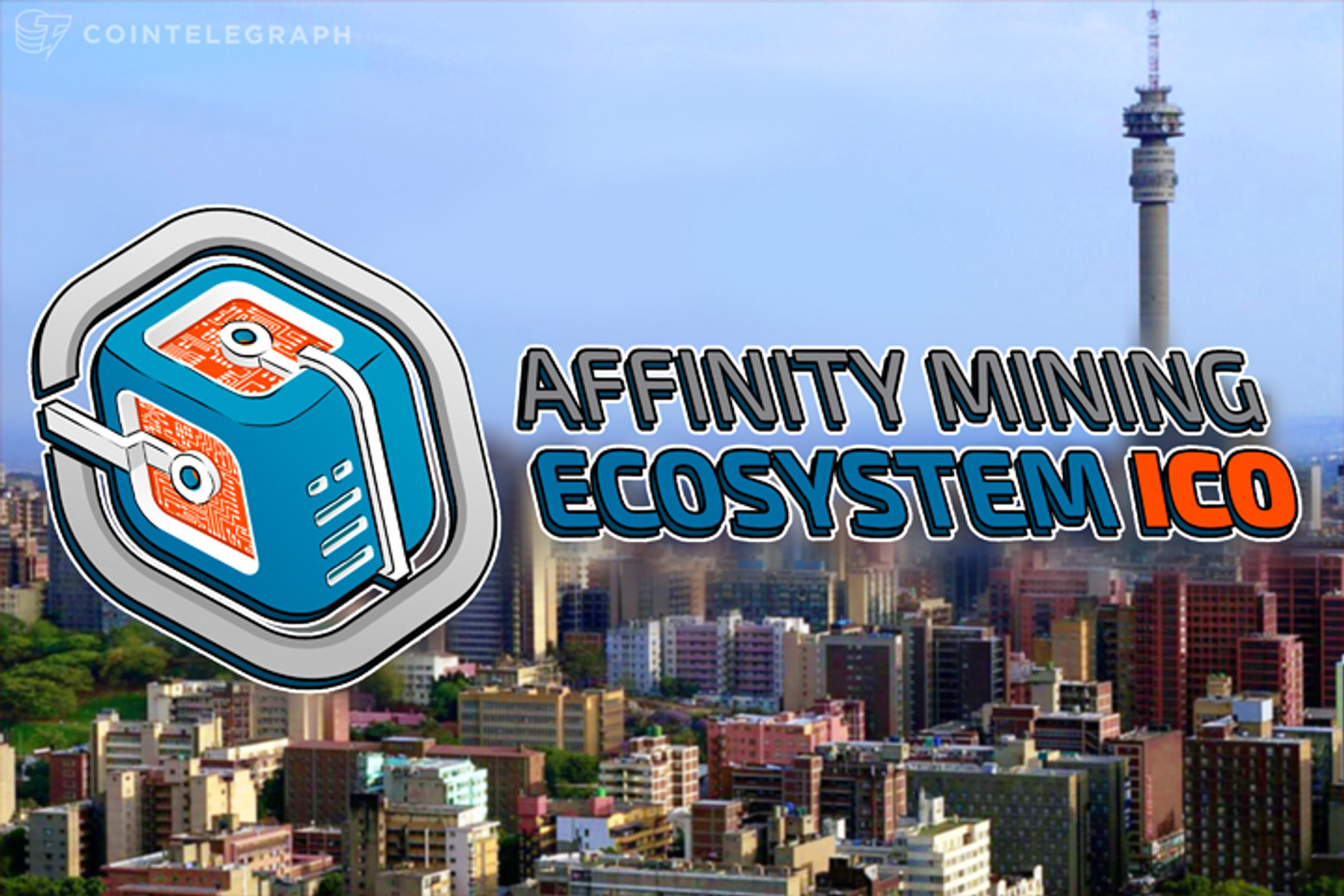 Affinity Mining Ecosystem, The Groundbreaking, New Generation Crypto-mining Suite of Products Is Launched via ICO