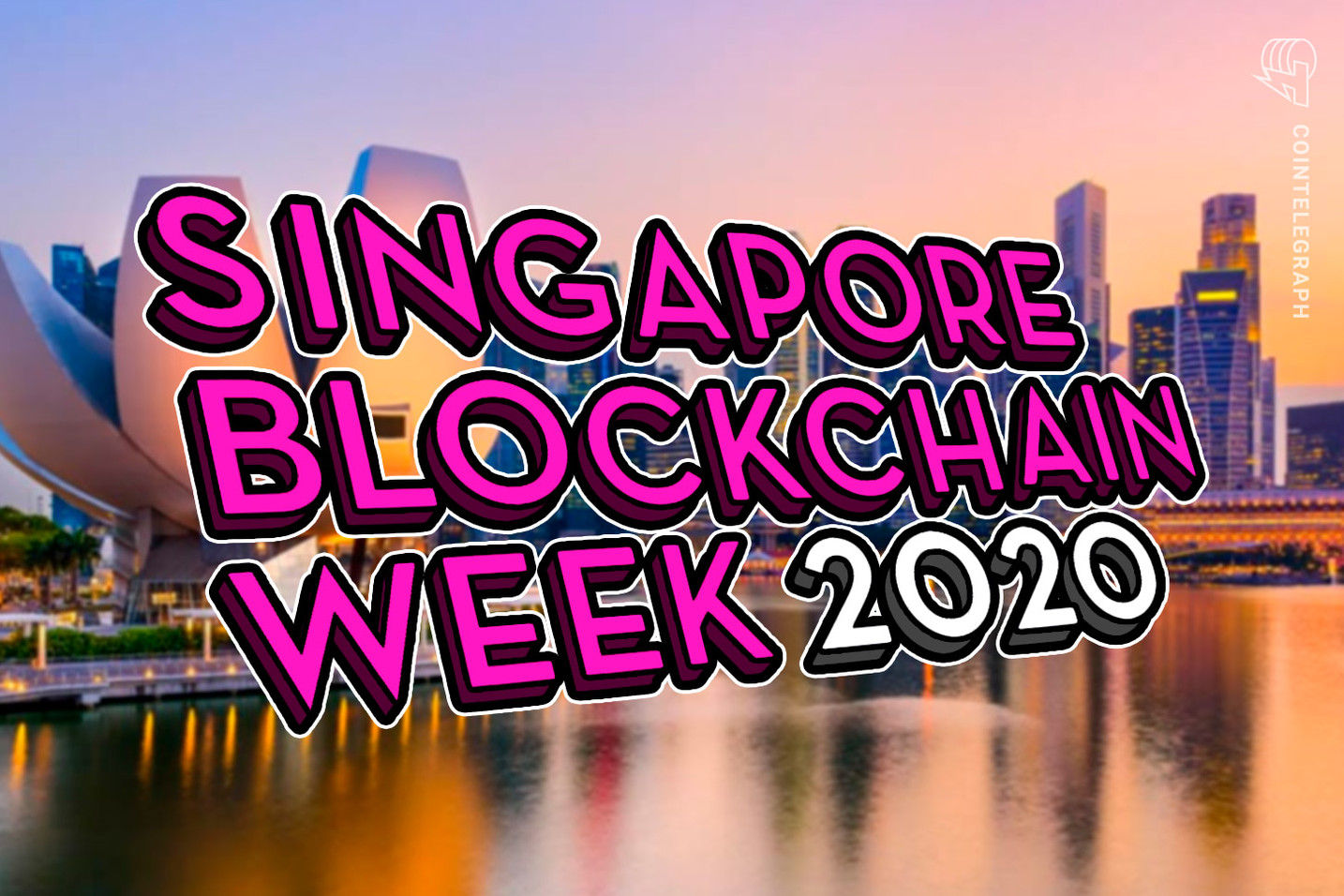 Singapore Blockchain Week 2020 to Assess the New Technology Reality