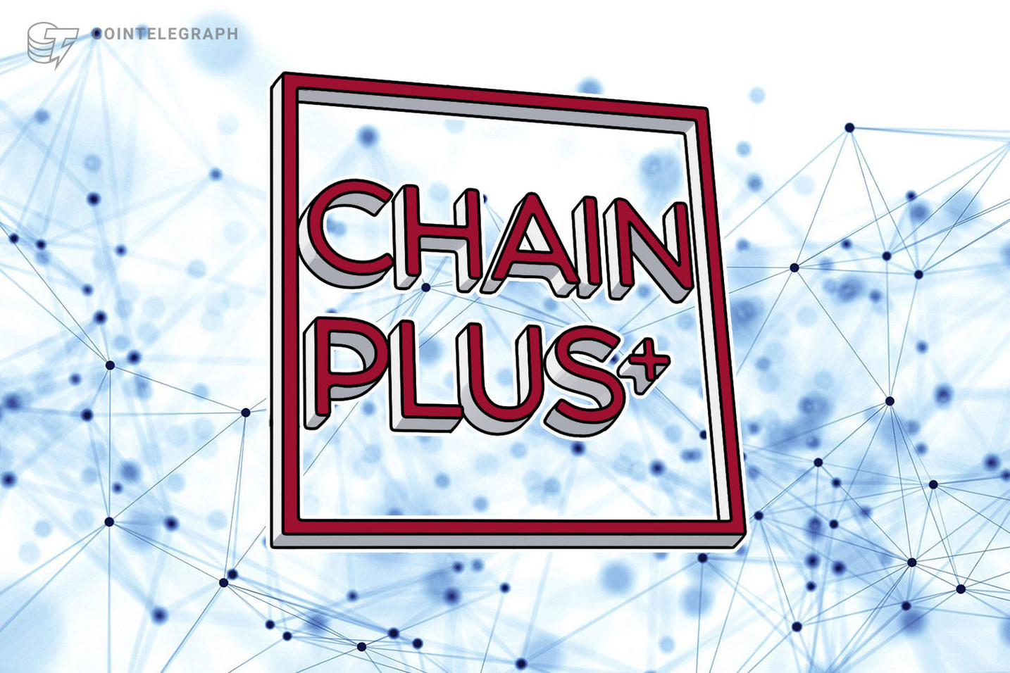 2019 Blockchain Convergence Summit: Chain Plus+ Kicked Off with Great Fanfare… Attended by All Major Blockchain Investors