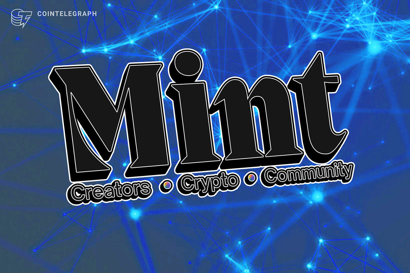Season 1 of 'Mint' hosted by Adam Levy debuts today featuring 11 Web 3.0 creators