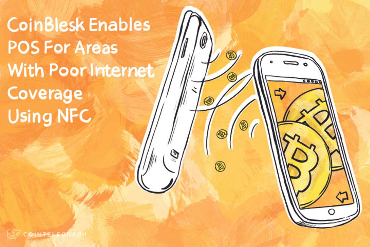 CoinBlesk Brings POS To Areas With Poor Internet Connection Using NFC