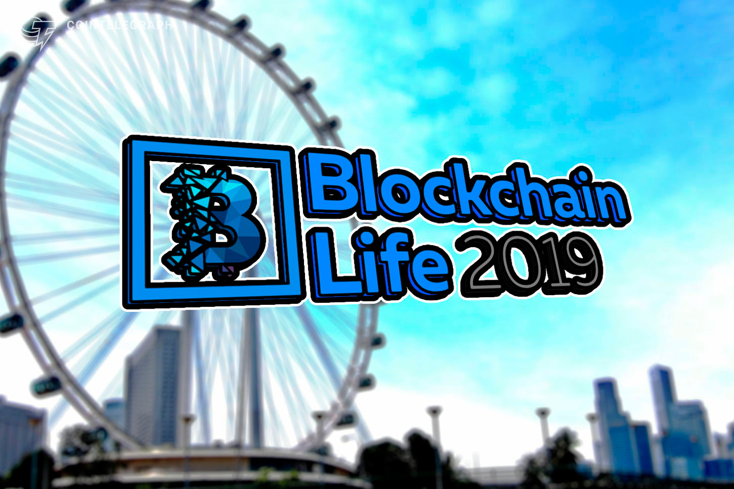 Singapore Hosts the Worldwide Crypto Forum - Blockchain Life 2019