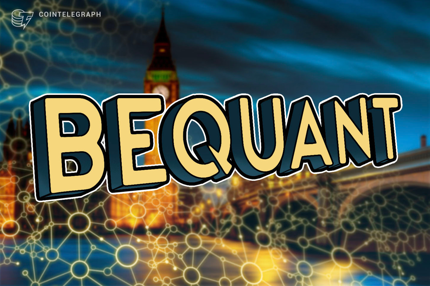 BeQuant Launch Aims to Shift the Competition in the Institutional Cryptocurrency Trading