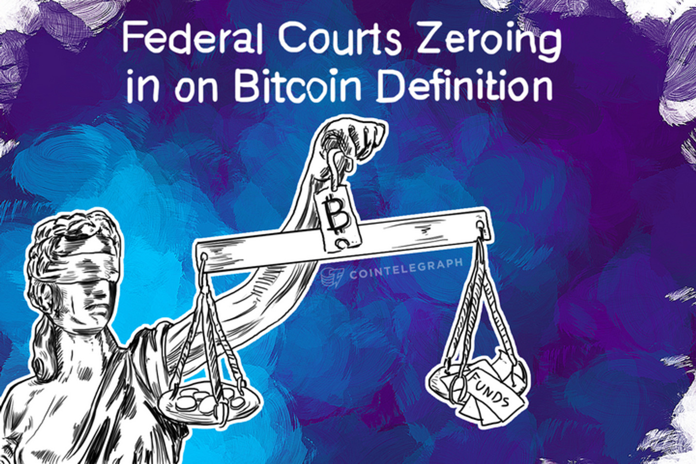 Federal Courts Zeroing in on Bitcoin Definition