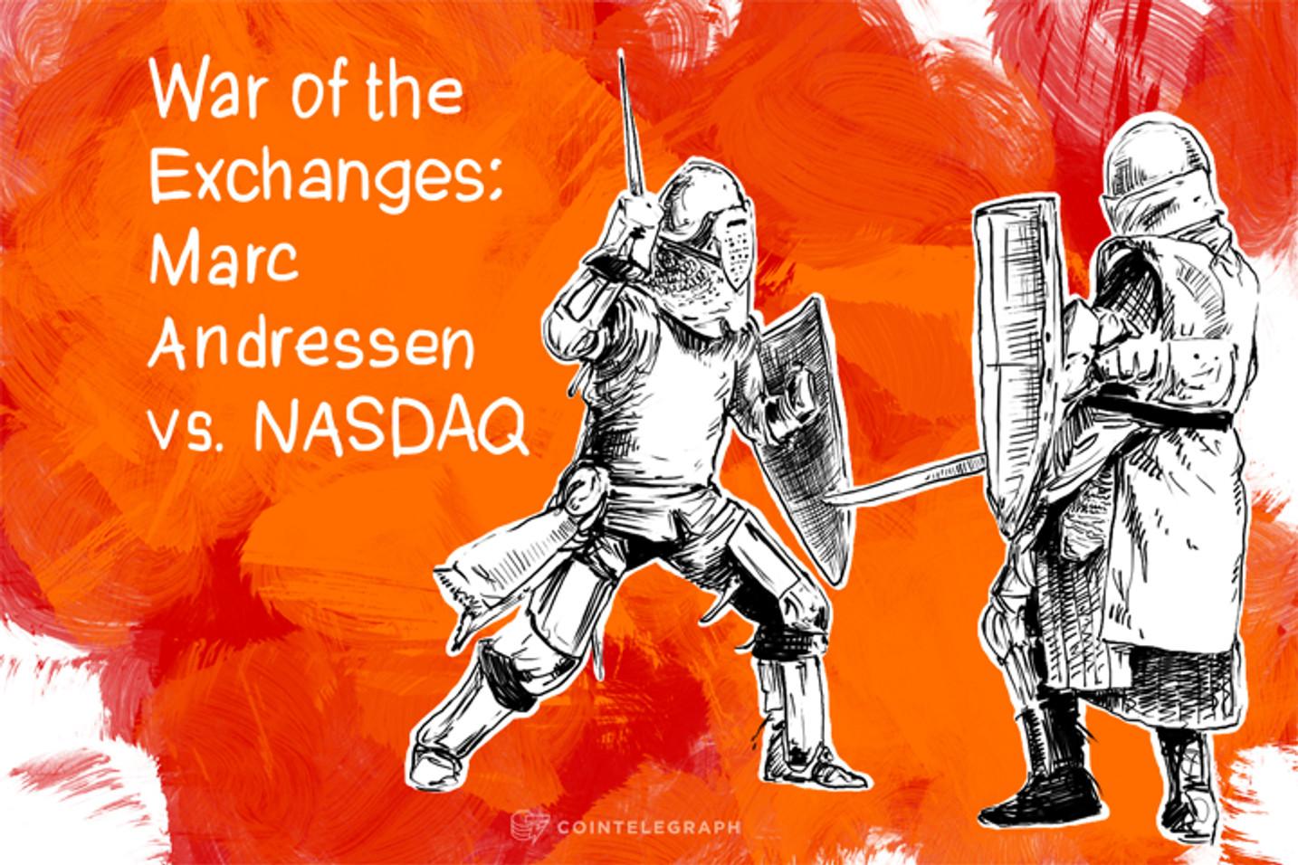 War of the Exchanges: Marc Andressen vs. NASDAQ