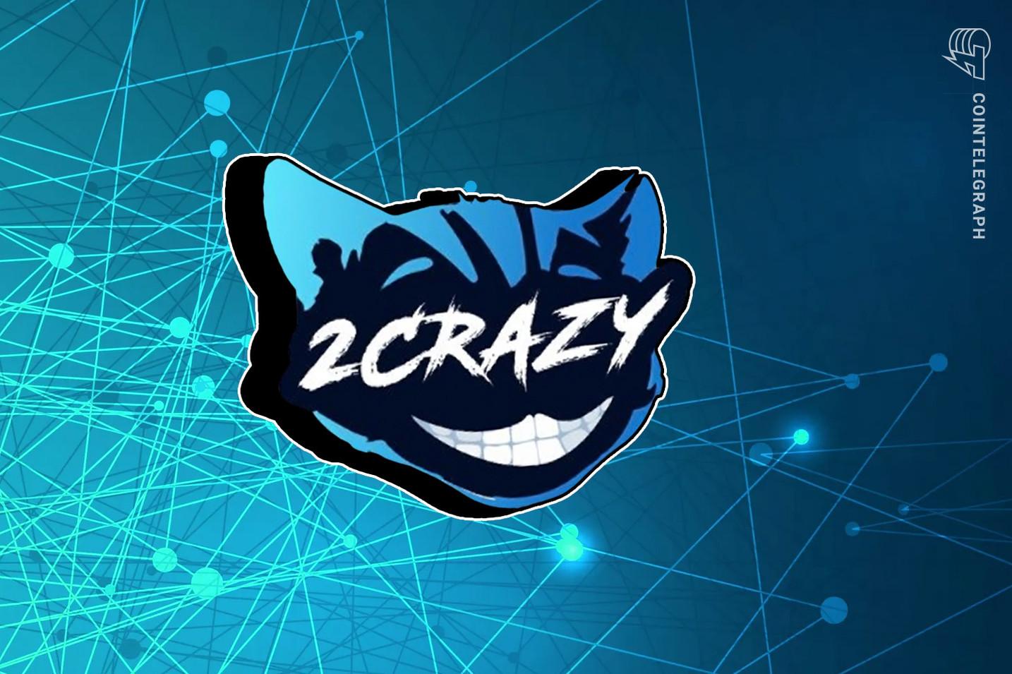 NFT esports platform 2CrazyNFT raises $1.7M