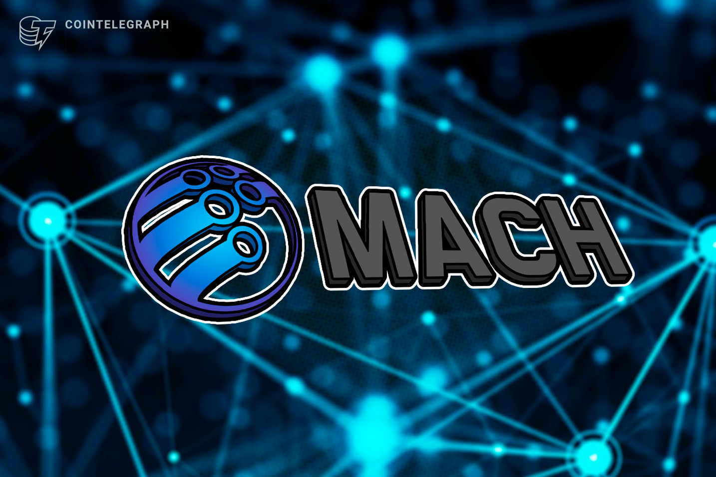The Blockchain Based P2P Trading Platform MACH Will Launch IEO With LATOKEN Soon
