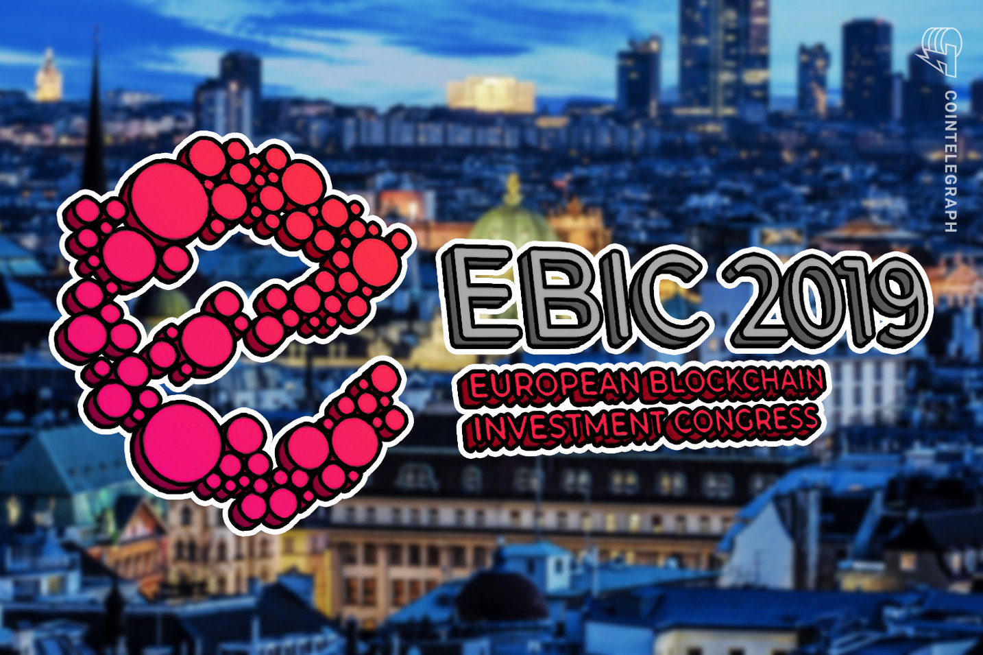 European Blockchain Investment Congress 2019 in Wien: Mit Insider-Knowhow in die Blockchain-Zukunft