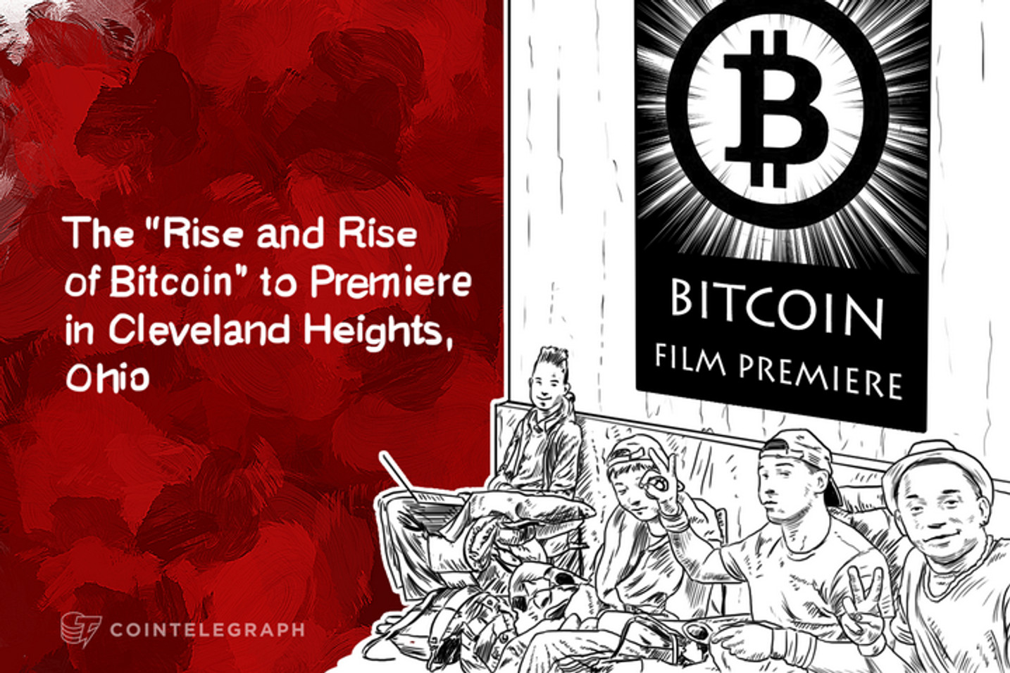 "The ""Rise and Rise of Bitcoin"" to Premiere in Cleveland Heights, Ohio"