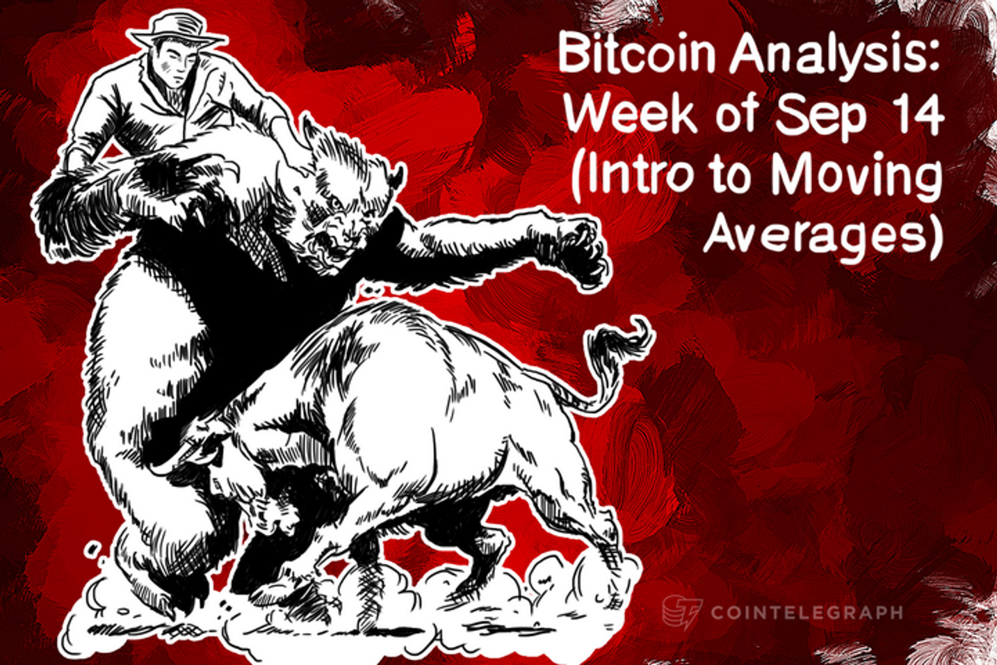 Bitcoin Analysis: Week of Sep 14 (Intro to Moving Averages)