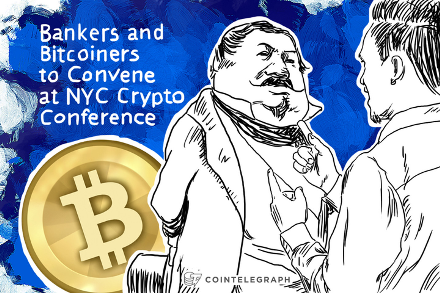 Bankers and Bitcoiners to Convene at NYC Crypto Conference