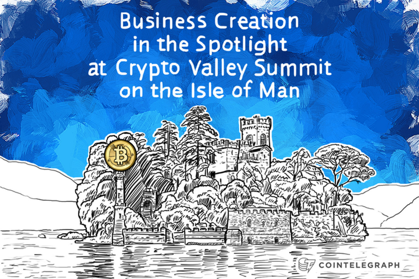 Business Creation in the Spotlight at Crypto Valley Summit on the Isle of Man