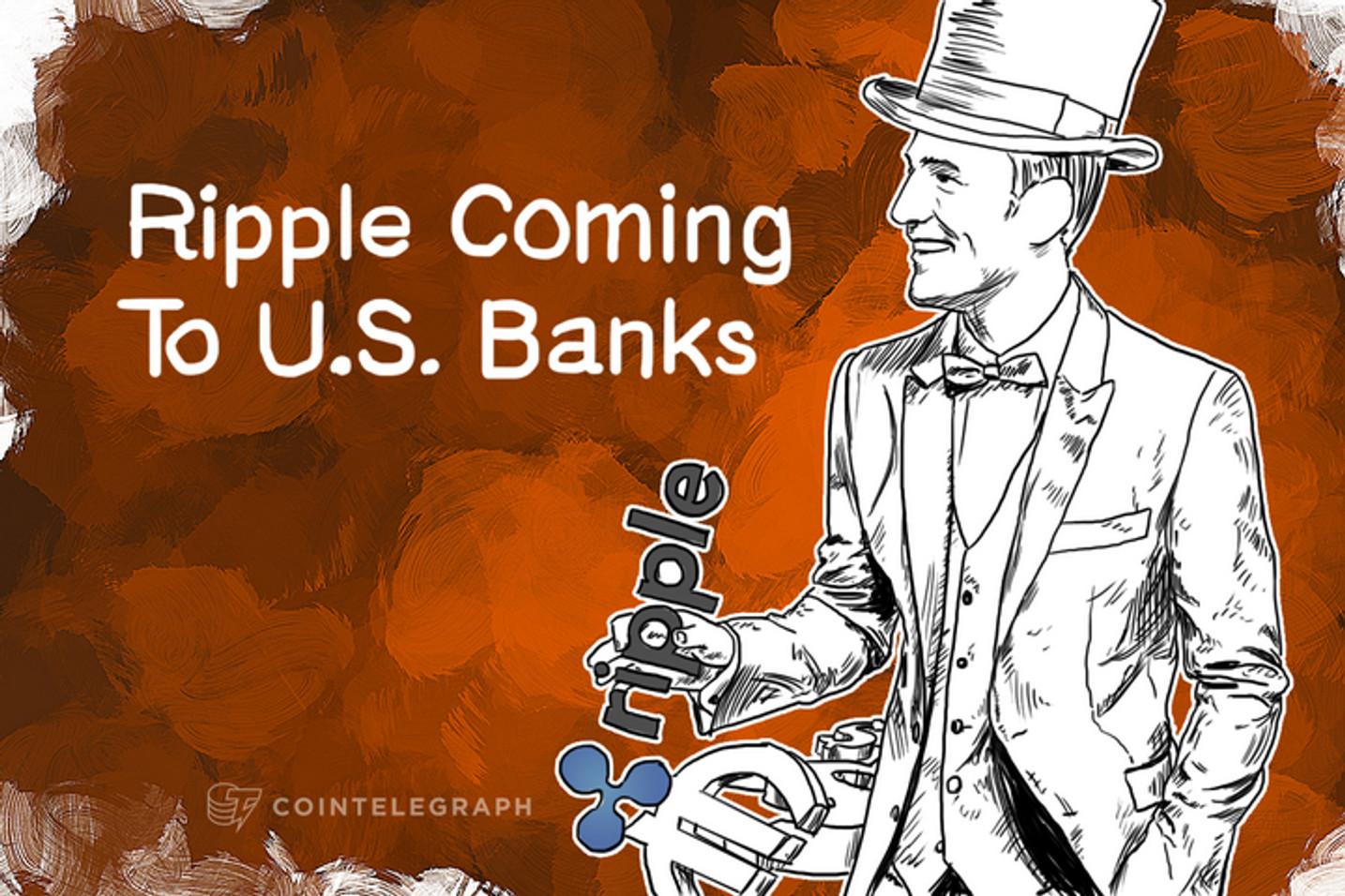 Ripple Coming To U.S. Banks
