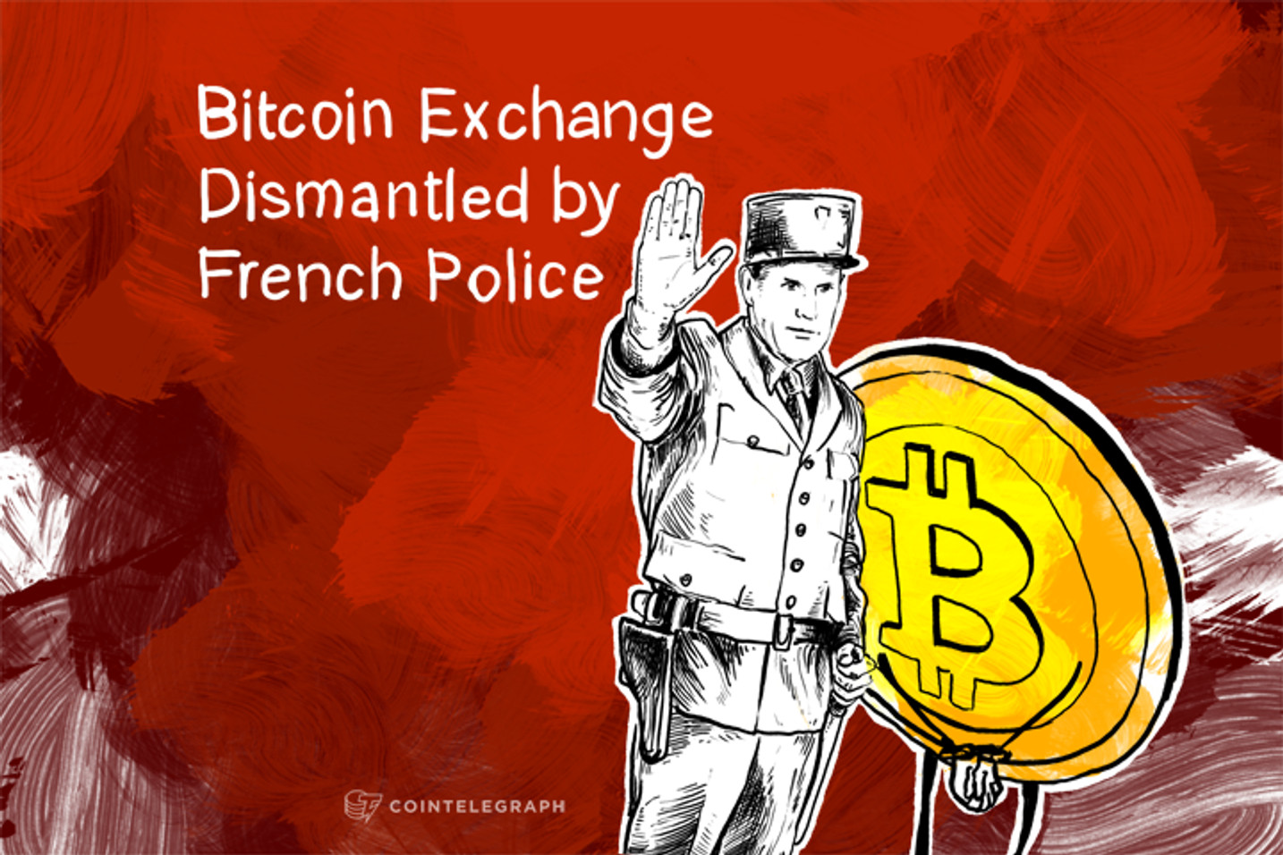 Bitcoin Exchange Dismantled by French Police