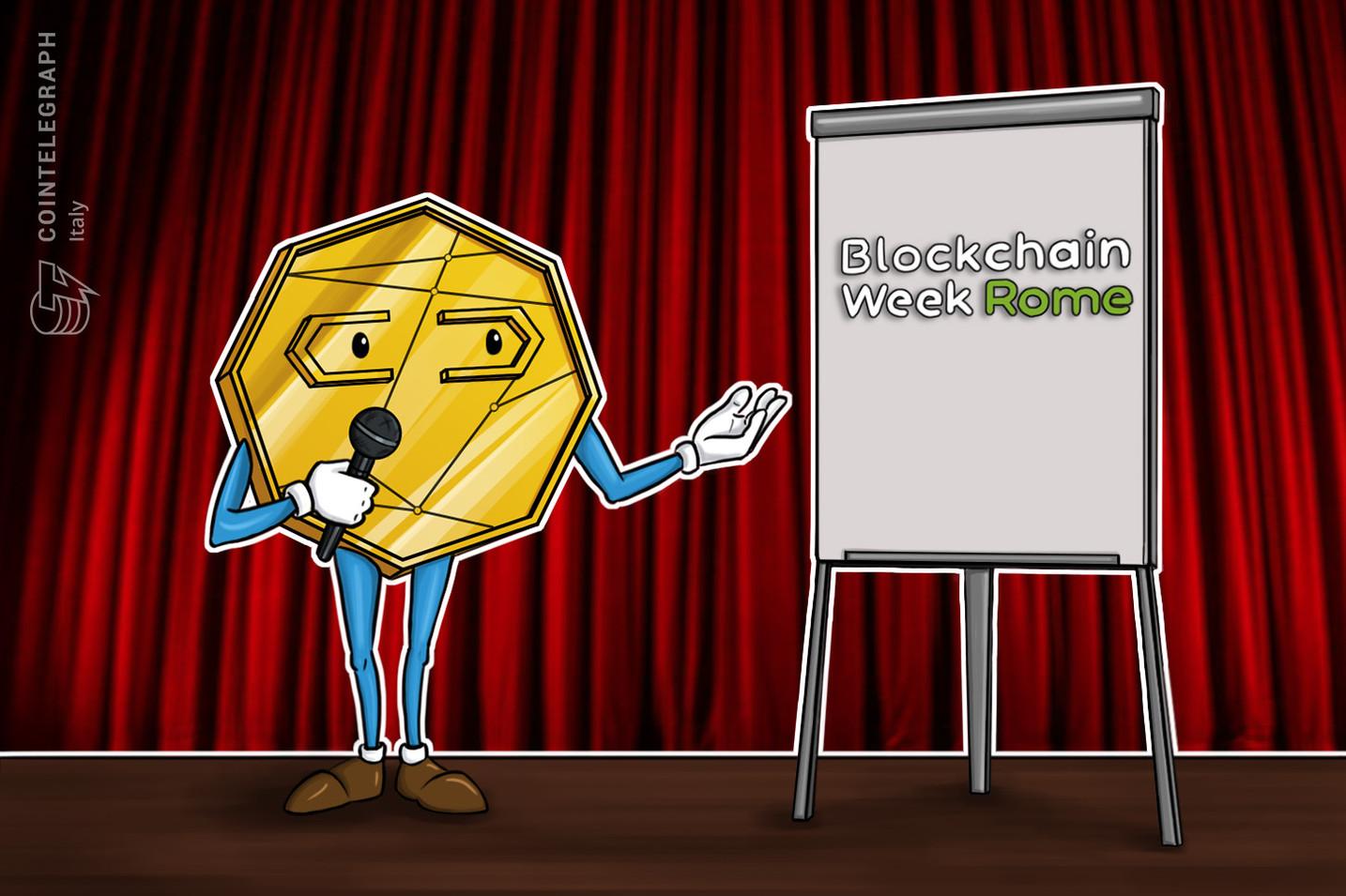 Vi presentiamo la Blockchain Week Rome, 'il più grande evento italiano dedicato a blockchain e criptovalute'