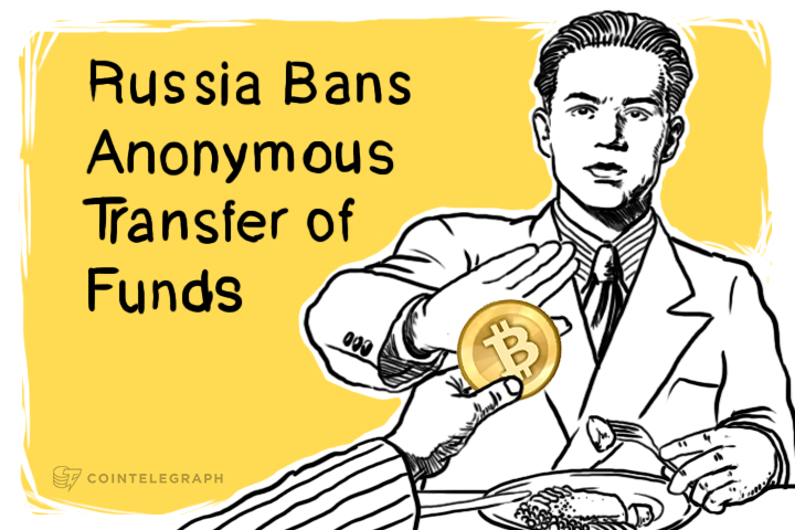 Russia Bans Anonymous Transfer of Funds
