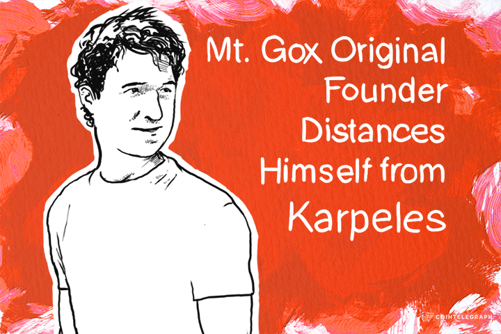 Wasn't Me: Mt. Gox Original Founder Distances Himself from Karpeles