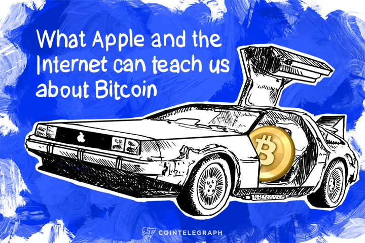 What Apple and the Internet can teach us about Bitcoin