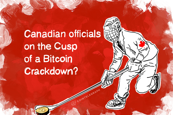 Canada on the Cusp of a Bitcoin Crackdown?