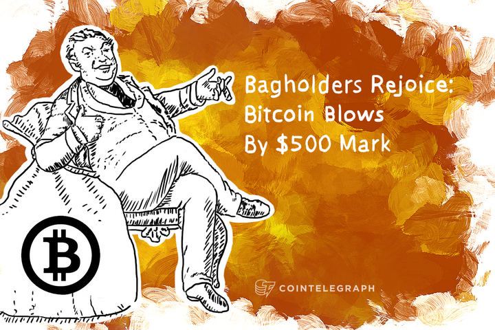 Bagholders Rejoice: Bitcoin Blows By $500 Mark