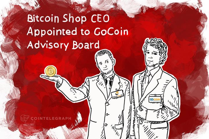Bitcoin Shop CEO Appointed to GoCoin Advisory Board