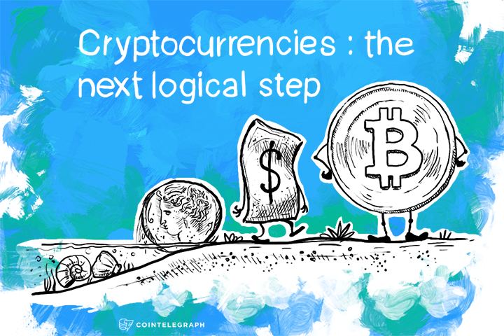 Cryptocurrencies: the next logical step in the financial matrix