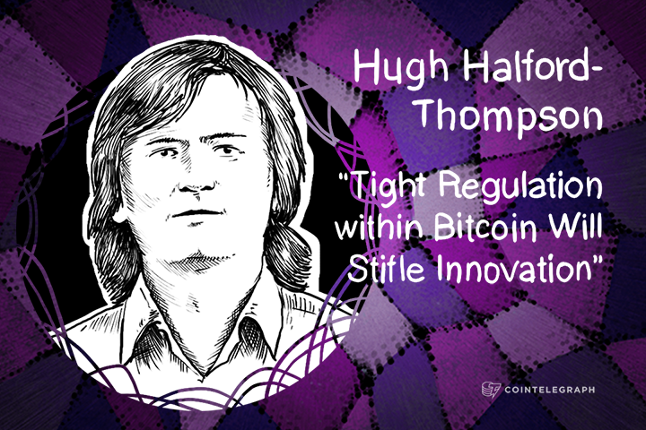 """Tight Regulation within Bitcoin Will Stifle Innovation"" - Hugh Halford-Thompson, QuickBitcoin"