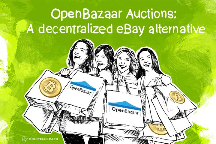 OpenBazaar Auctions: A decentralized eBay alternative