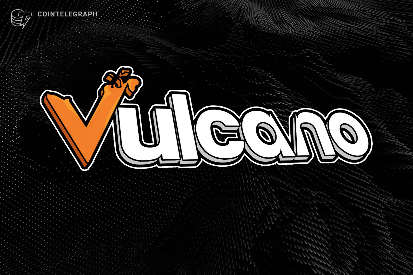 Vulcano Successfully Relaunched