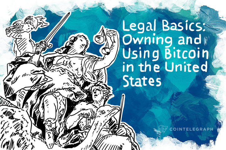 Legal Basics: Owning and Using Bitcoin in the United States