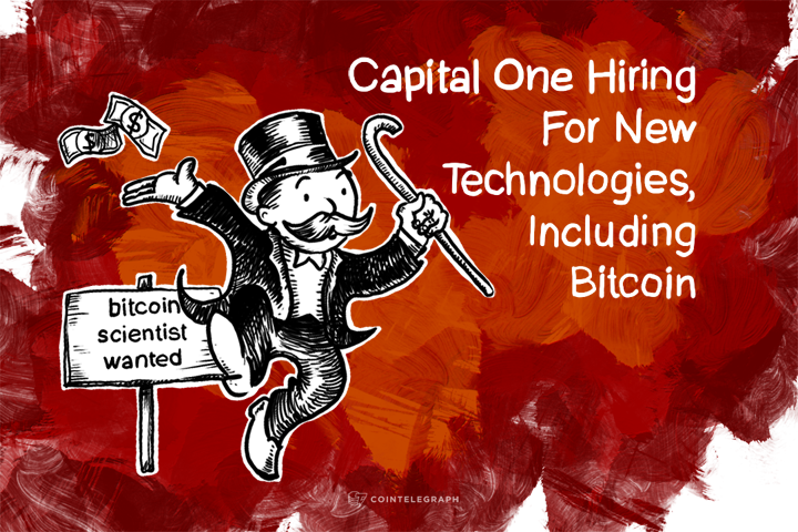 Capital One Hiring For New Technologies, Including Bitcoin