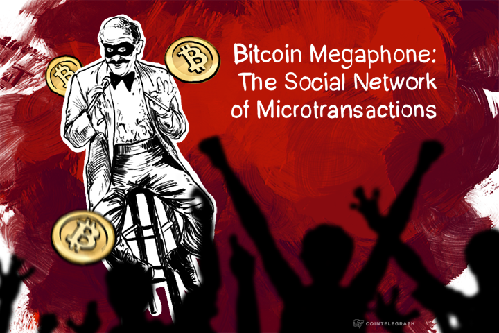 Bitcoin Megaphone: The Social Network of Microtransactions