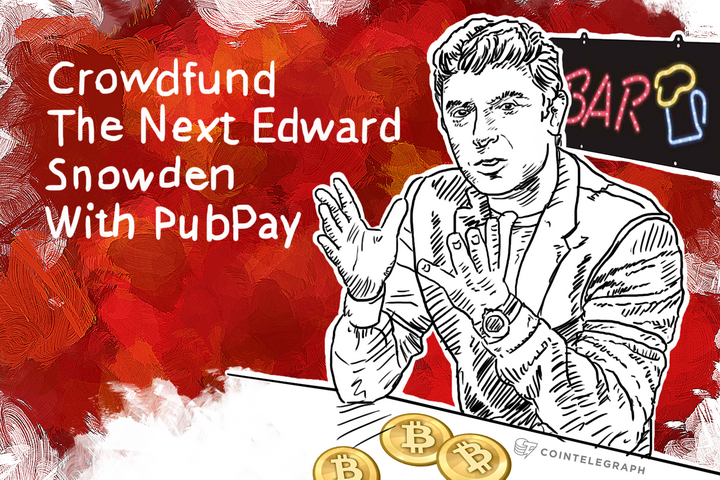 Crowdfund The Next Edward Snowden With PubPay, From The Creator Of Darkwallet