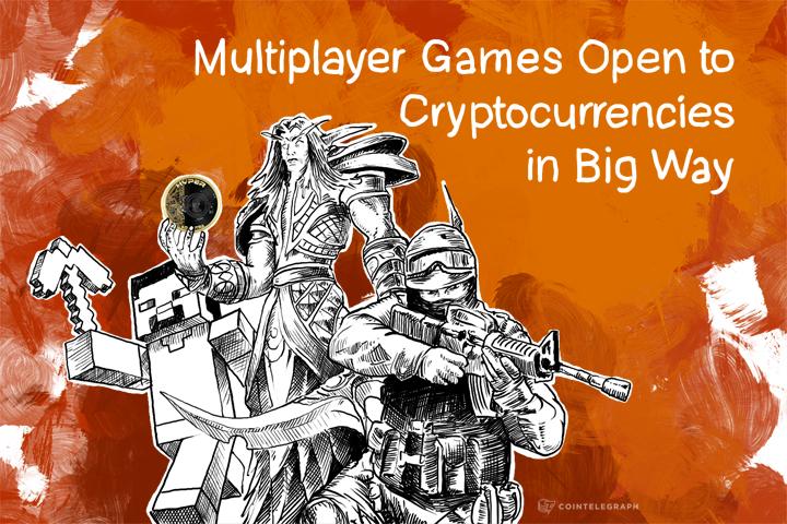 Multiplayer Games Open to Cryptocurrencies in Big Way
