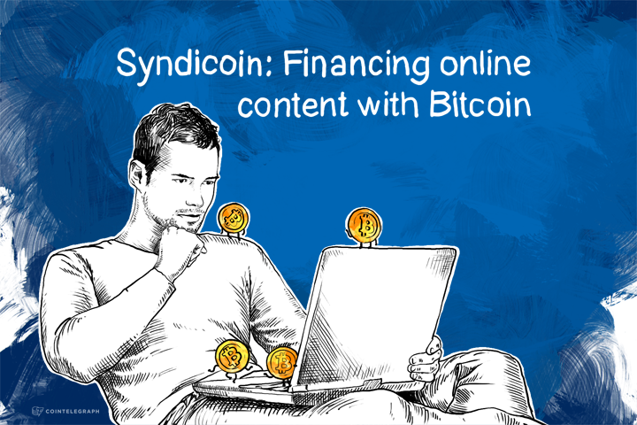 Syndicoin: Financing online content with Bitcoin
