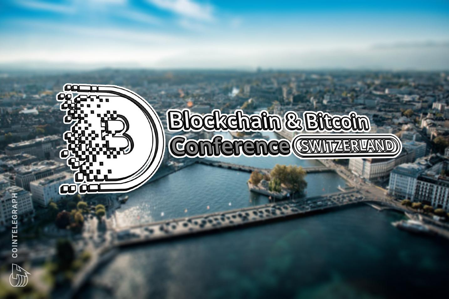 Blockchain & Bitcoin Conference Switzerland versammelt internationales Krypto-Knowhow in Genf