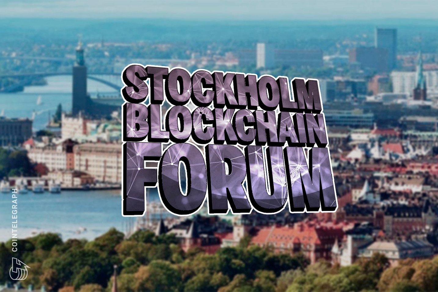 Stockholm Blockchain Forum Announce Stellar Show in April