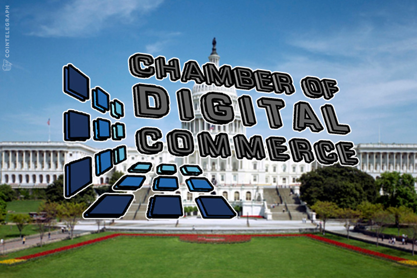 ANNOUNCING: The Foundation of the Chamber of Digital Commerce