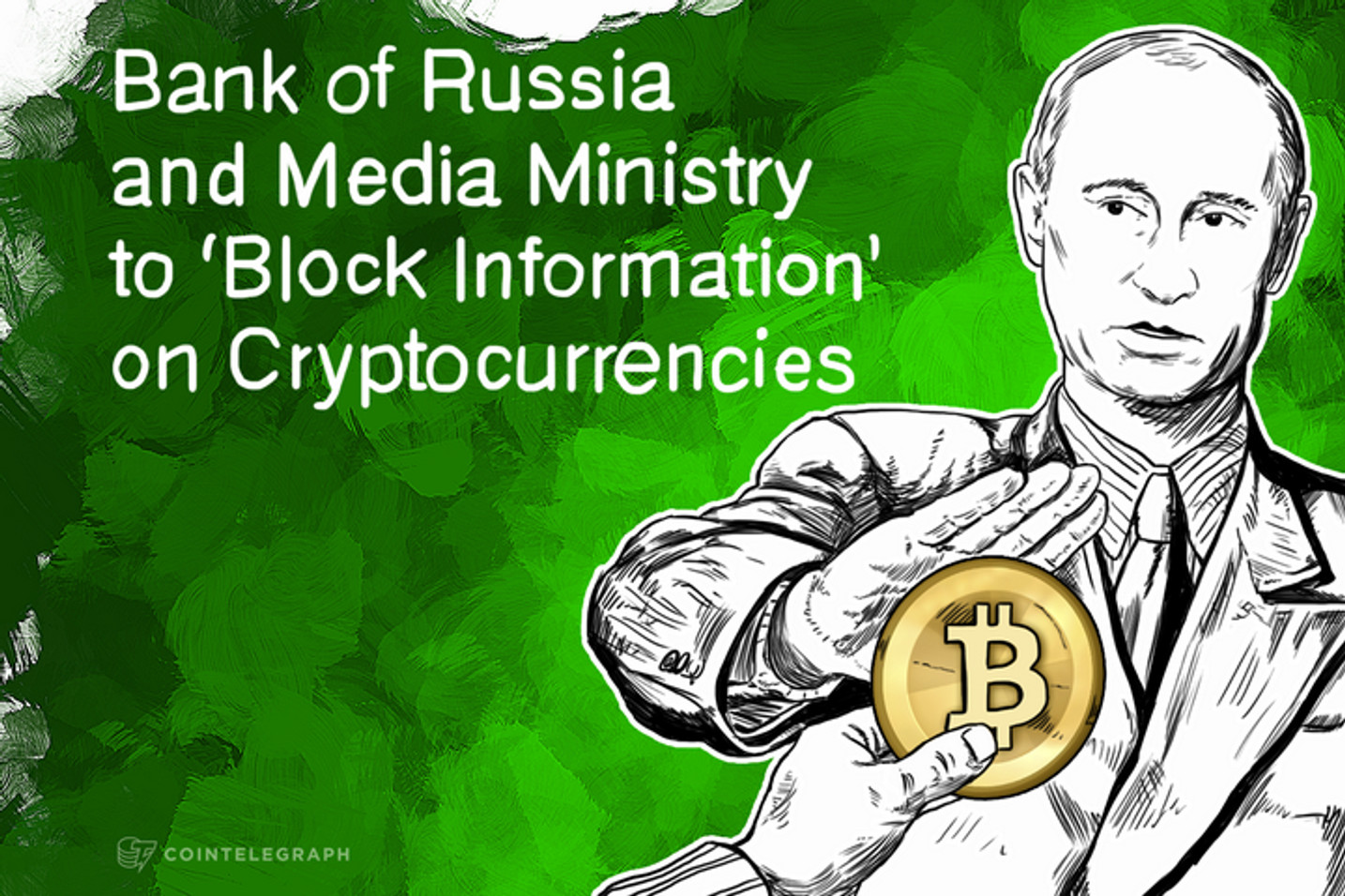 Bank of Russia and Media Ministry to 'Block Information' on Cryptocurrencies