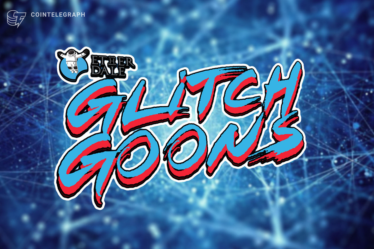 Glitch Goons, a Blockchain Fighting Game by Ether Dale, Announced the Pre-Sale