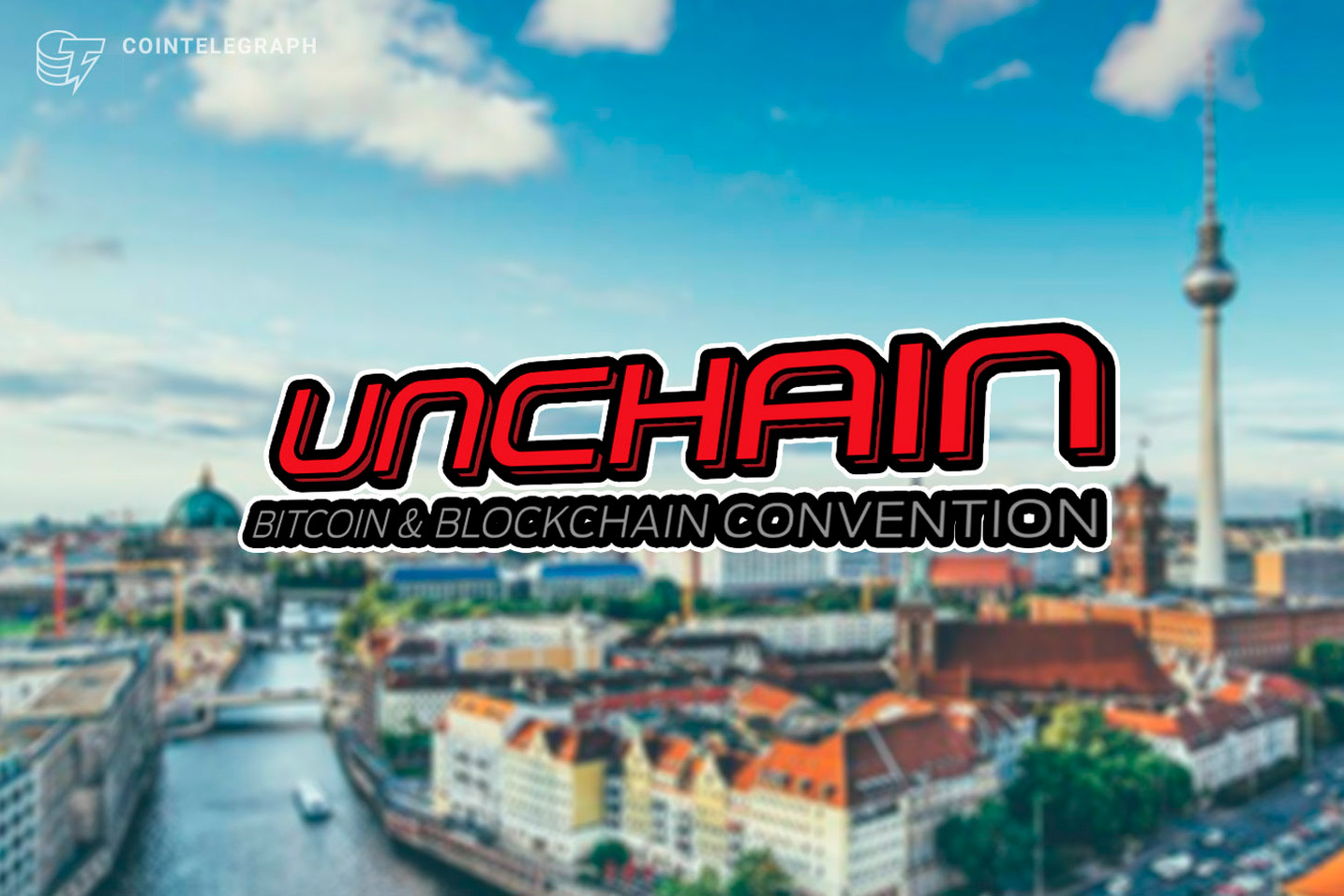 The Crypto-Winter is Over? What was Said at this Year's UNCHAIN Convention in Berlin