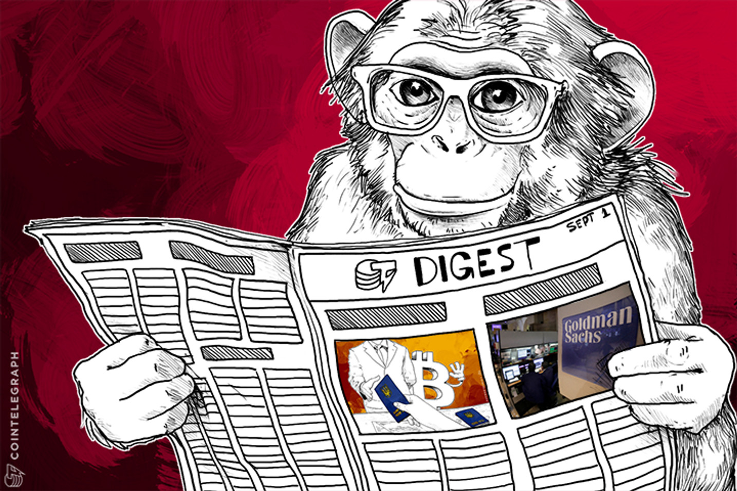 SEP 1 DIGEST: Silk Road Investigator Pleads Guilty to Bitcoin Theft; Goldman Sachs Analyst Says Blockchain Will Change Asset Ownership