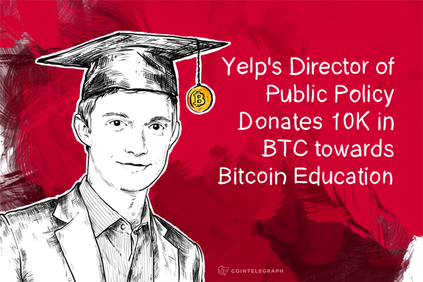 Yelp's Director of Public Policy Donates 10K in BTC towards Bitcoin Education