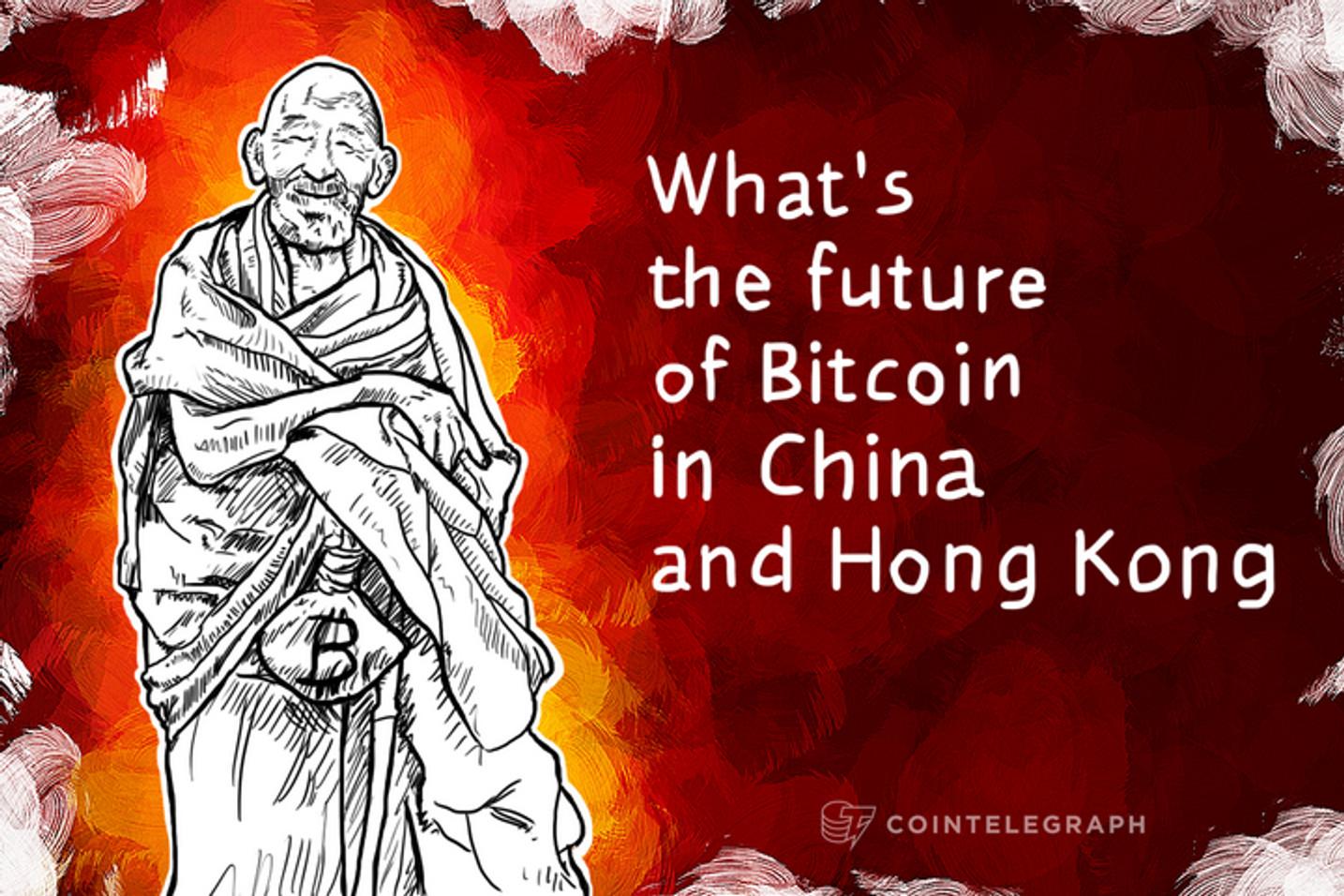 Cointelegraph asks: What's the future of Bitcoin in China and Hong Kong?